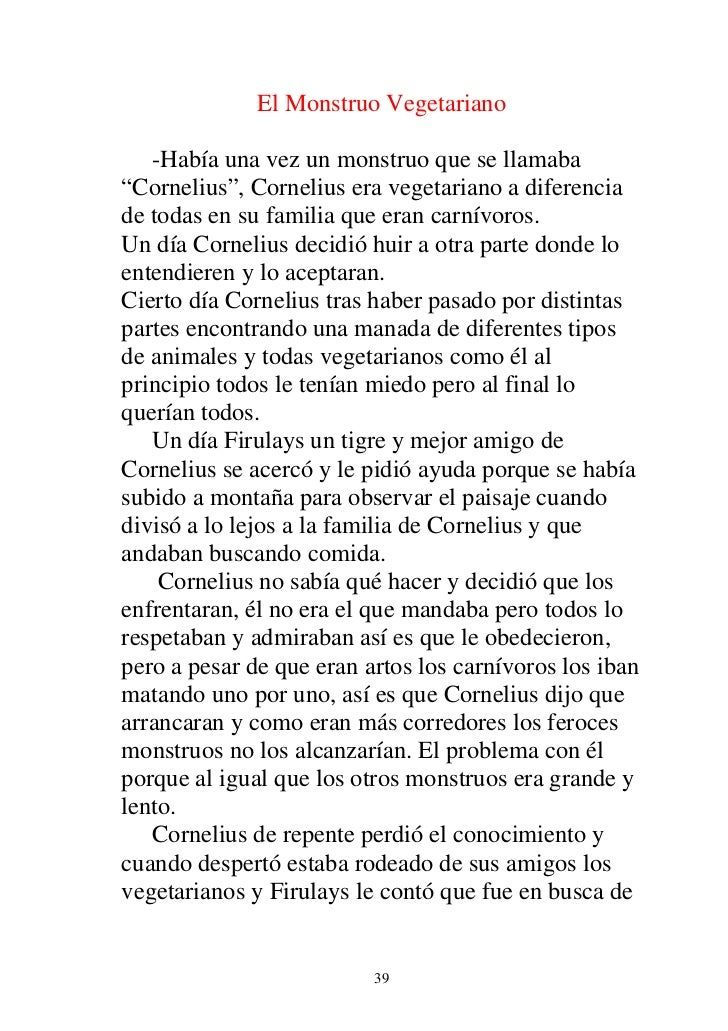 """El Monstruo Vegetariano   -Había una vez un monstruo que se llamaba""""Cornelius"""", Cornelius era vegetariano a diferenciade t..."""