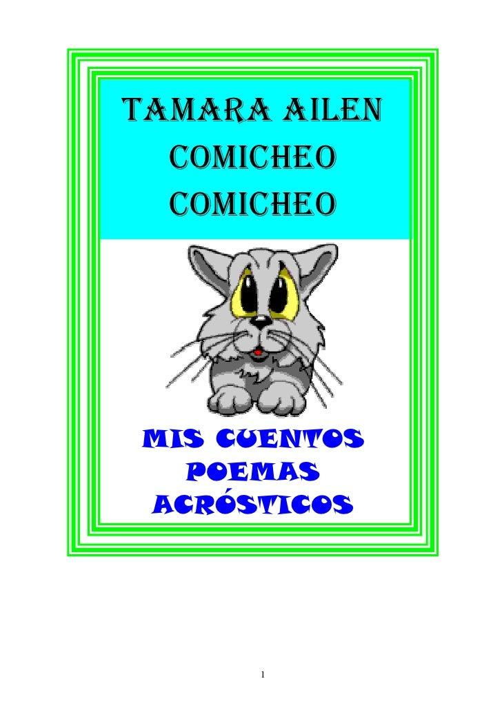 TAMARA AILEN   COMICHEO   COMICHEO     MIS CUENTOS   POEMAS ACRÓSTICOS           1