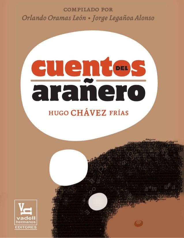compilado porOrlando Oramas León Jorge Legañoa Alonso     HUGO CHÁVEZ FRÍAS