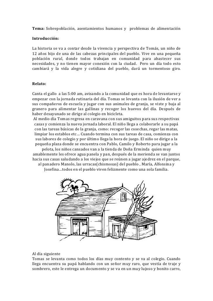 Tema: Sobrepoblación, asentamientos humanos y problemas de alimentaciónIntroducción:La historia se va a contar desde la vi...