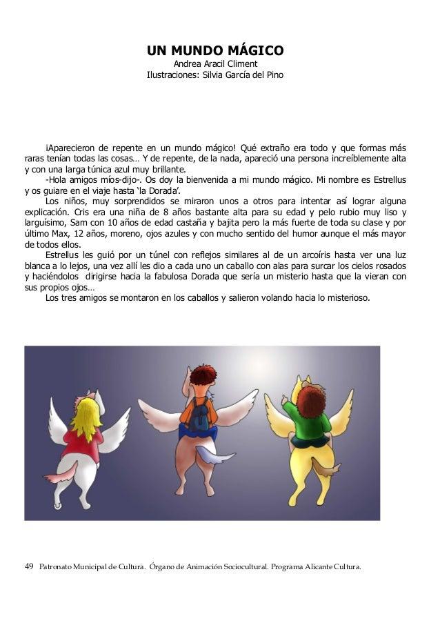 UN MUNDO MÁGICO Andrea Aracil Climent Ilustraciones: Silvia García del Pino ¡Aparecieron de repente en un mundo mágico! Qu...