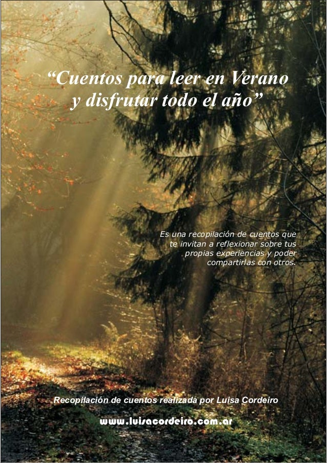 """""""Cuentos para leer en Verano y disfrutar todo el año"""" Recopilación de cuentos realizada por Luisa Cordeiro www.luisacordei..."""
