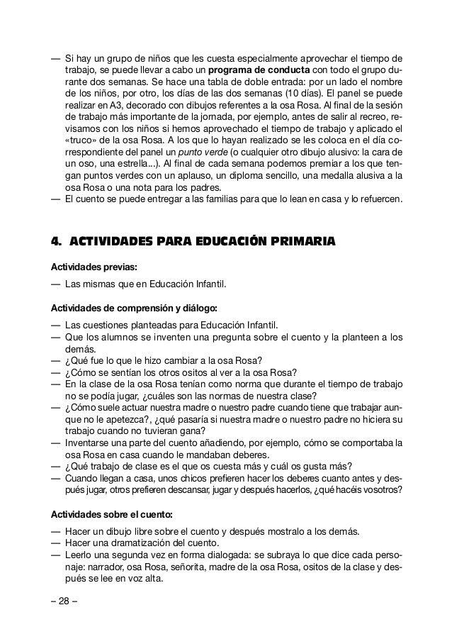 – 29 – Estrategias para mejorar la conducta: — Se pueden utilizar las mismas actividades que para Educación Infantil, insi...