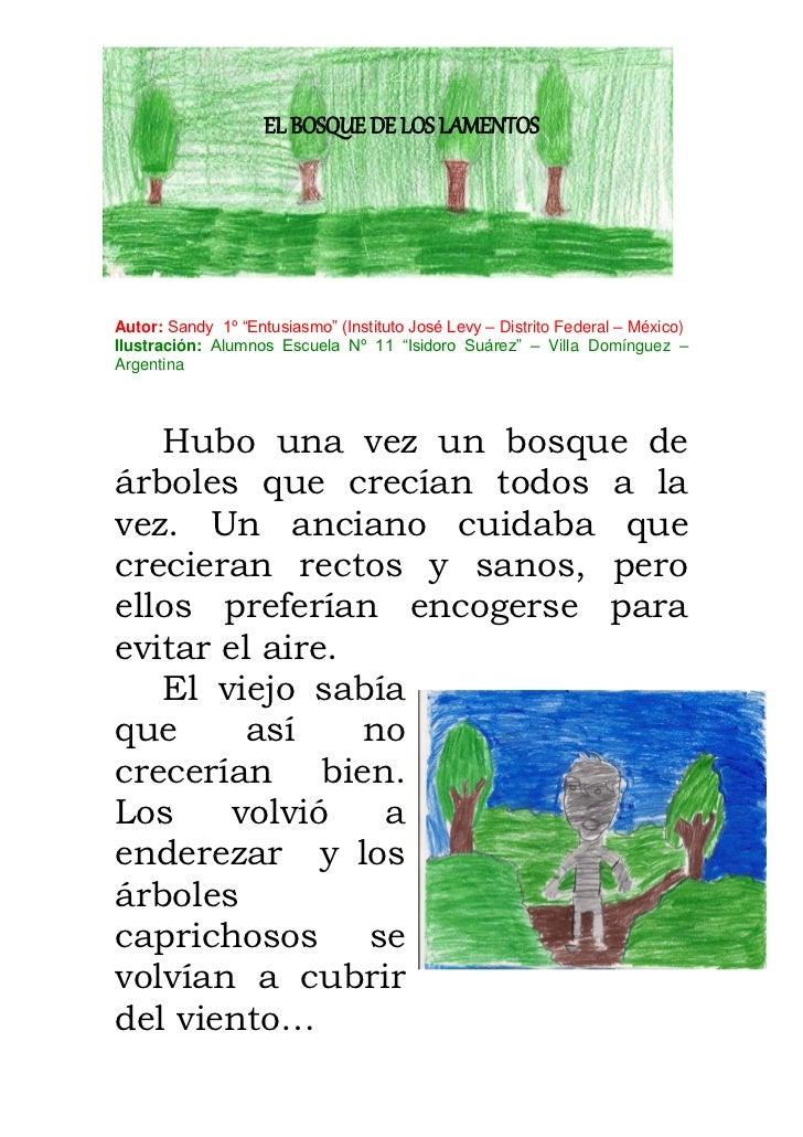 """EL BOSQUE DE LOS LAMENTOSAutor: Sandy 1º """"Entusiasmo"""" (Instituto José Levy – Distrito Federal – México)Ilustración: Alumno..."""