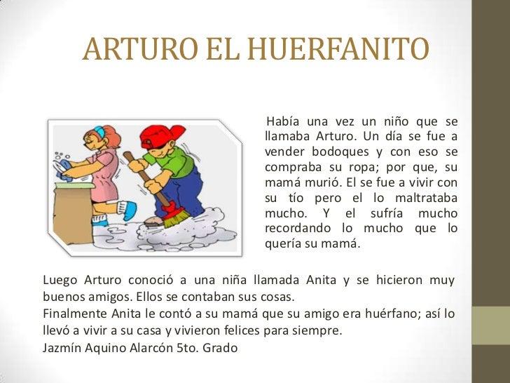 ARTURO EL HUERFANITO                                      Había una vez un niño que se                                    ...