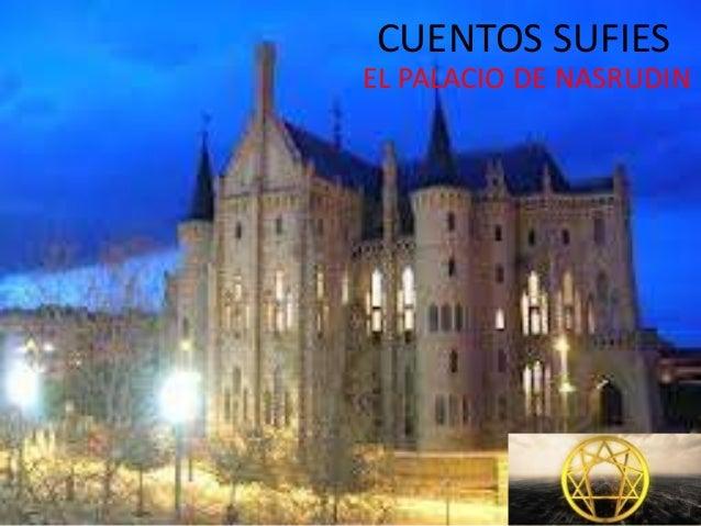 CUENTOS SUFIES EL PALACIO DE NASRUDIN