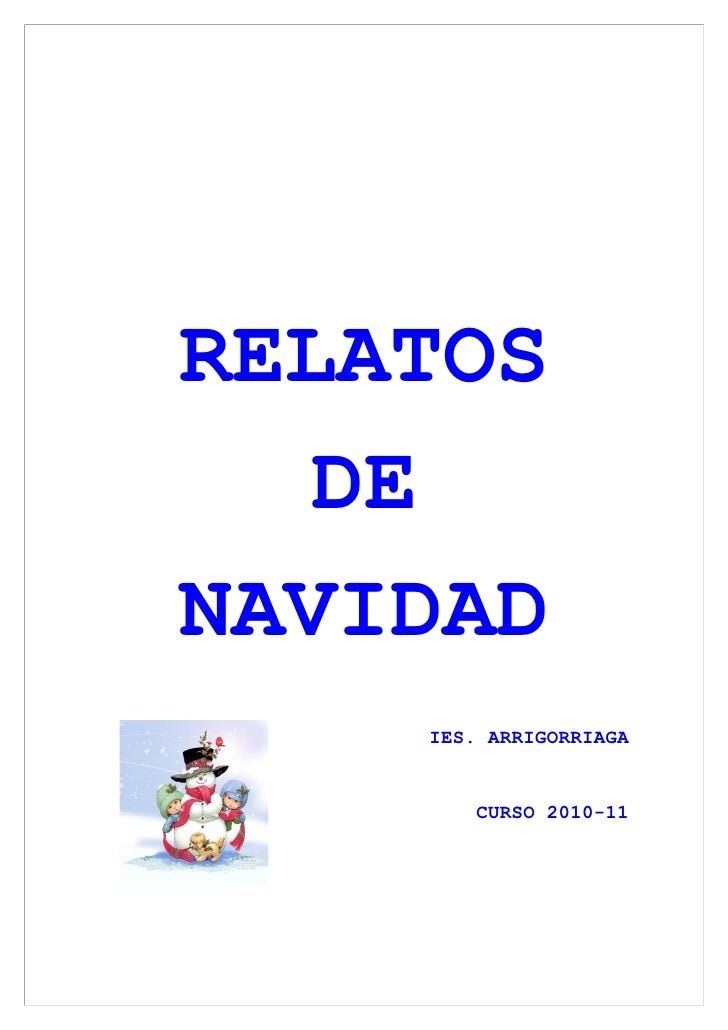 RELATOS   DENAVIDAD    IES. ARRIGORRIAGA       CURSO 2010-11