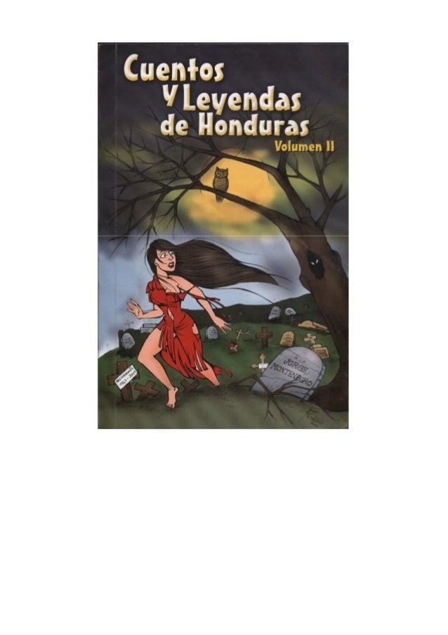 Por Jorge Montenegro CUENTOS Y LEYENDAS DE HONDURAS (Volumen II)