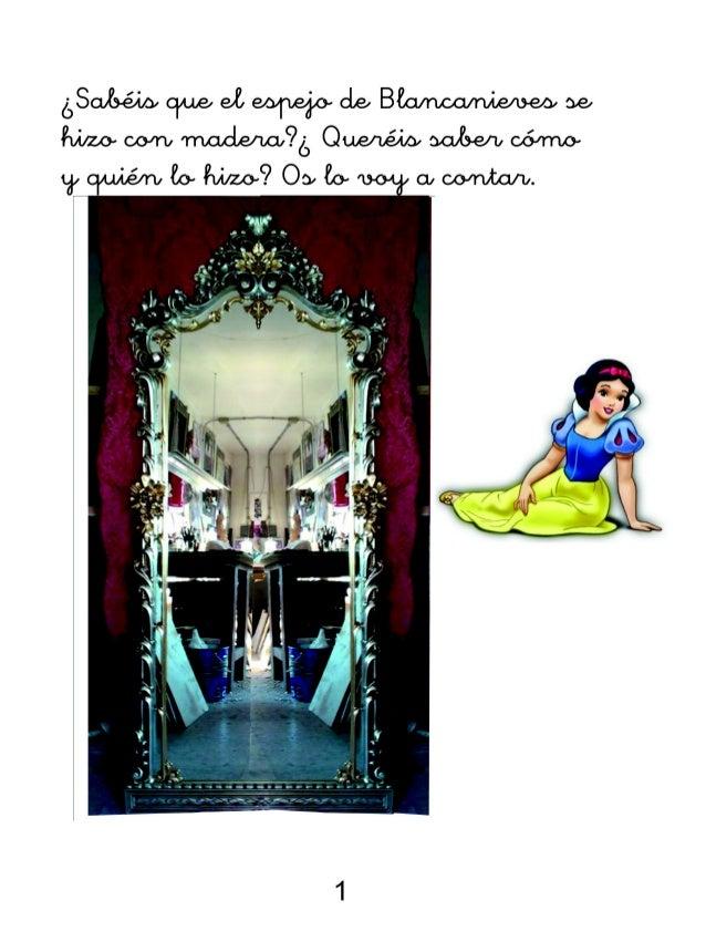 El espejo de blancanieves y el tallista for Espejo blancanieves