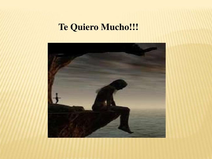 Te Quiero Mucho!!!