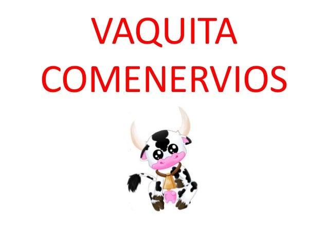 VAQUITA COMENERVIOS