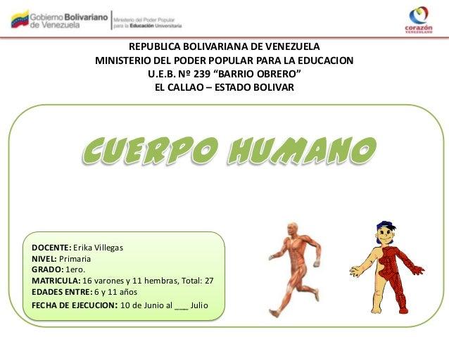 """REPUBLICA BOLIVARIANA DE VENEZUELA MINISTERIO DEL PODER POPULAR PARA LA EDUCACION U.E.B. Nº 239 """"BARRIO OBRERO"""" EL CALLAO ..."""