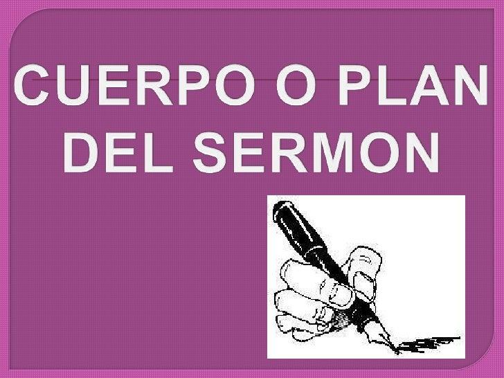 CUERPO O PLAN<br />DEL SERMON<br />