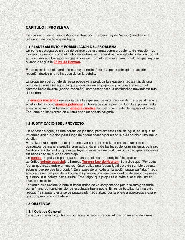 CAPITULO I .PROBLEMADemostración de la Ley de Acción y Reacción (Tercera Ley de Newton) mediante lautilización de un Cohet...