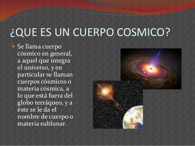 Cuerpos Cosmicos