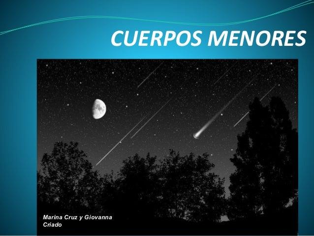 CUERPOS MENORES  Marina Cruz y Giovanna  Criado