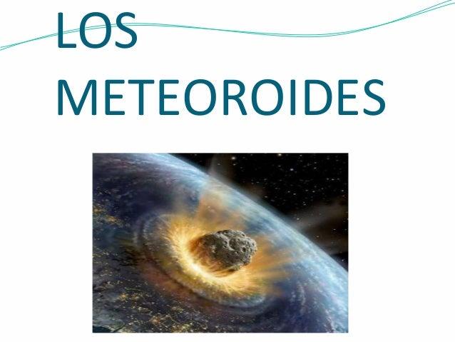 LOS  METEOROIDES