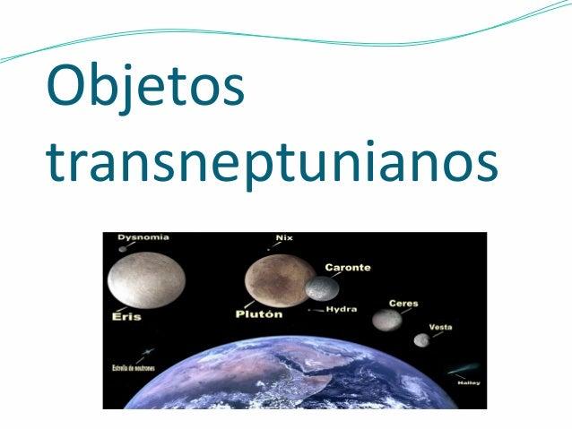 Objetos  transneptunianos