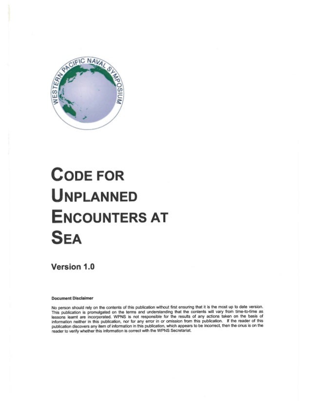 Code for Unplanned Encounters at Sea (CUES) as agreed upon at the 14th Western Pacific Naval Symposium