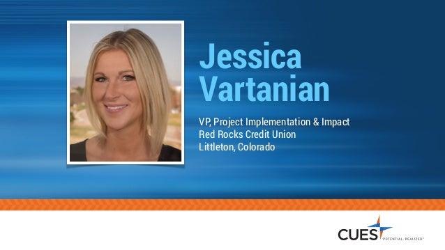 Jessica Vartanian 2017 Cues Next Top Credit Union Exec Presentation