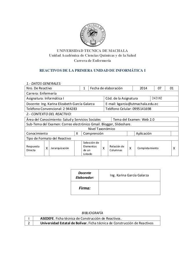 UNIVERSIDAD TECNICA DE MACHALA Unidad Académica de Ciencias Químicas y de la Salud Carrera de Enfermería REACTIVOS DE LA P...