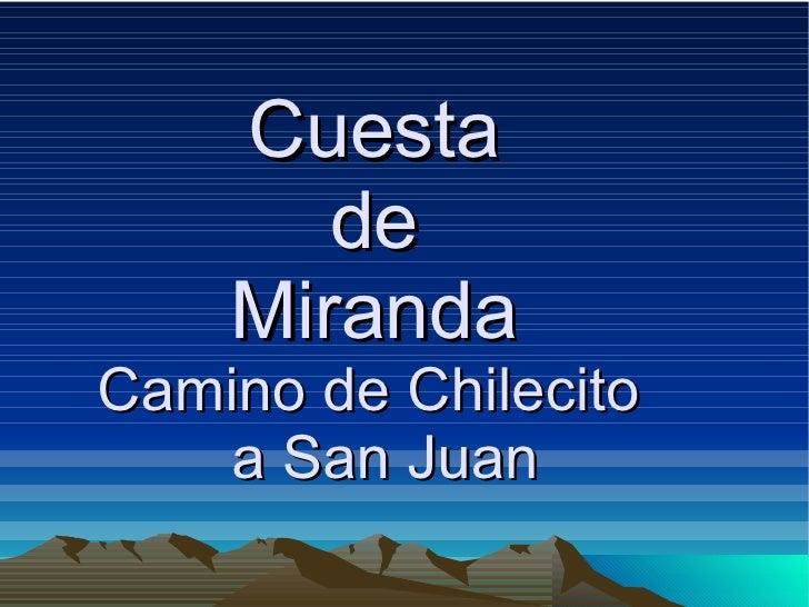 Cuesta  de  Miranda  Camino de Chilecito  a San Juan