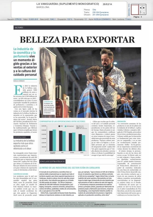 26/02/14  BARCELONA Prensa: Otra Tirada: 238.004 Ejemplares Difusión: 201.859 Ejemplares  Cód: 79304099  LA VANGUARDIA (SU...