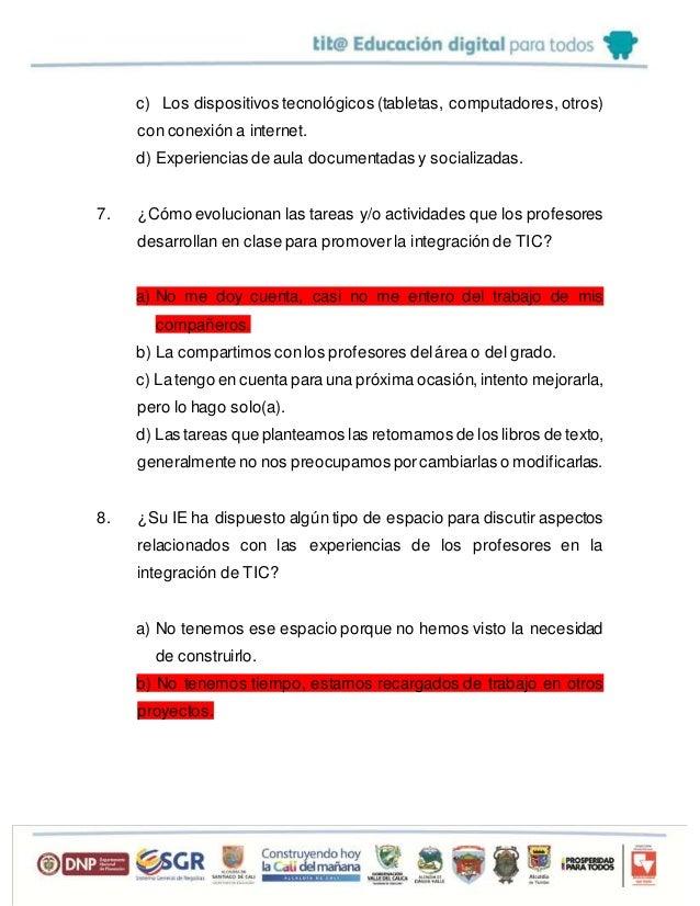 c) Los dispositivos tecnológicos (tabletas, computadores, otros) con conexión a internet. d) Experiencias de aula document...