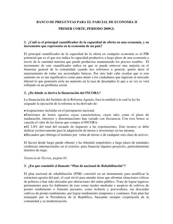 BANCO DE PREGUNTAS PARA EL PARCIAL DE ECONOMIA II<br />PRIMER CORTE, PERIODO 2009(2)<br />¿Cuál es el principal cuantific...