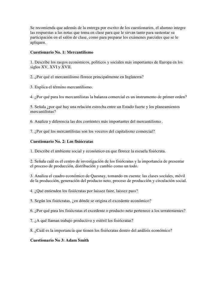 Se recomienda que además de la entrega por escrito de los cuestionarios, el alumno integre las respuestas a las notas que ...