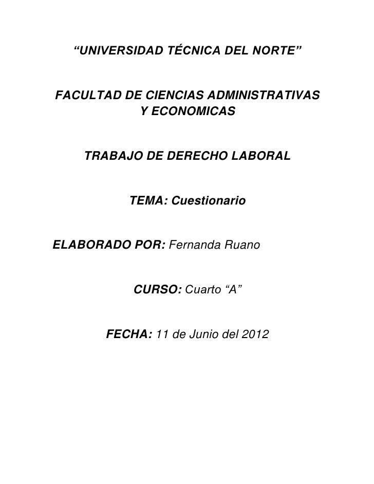 """""""UNIVERSIDAD TÉCNICA DEL NORTE""""FACULTAD DE CIENCIAS ADMINISTRATIVAS           Y ECONOMICAS    TRABAJO DE DERECHO LABORAL  ..."""