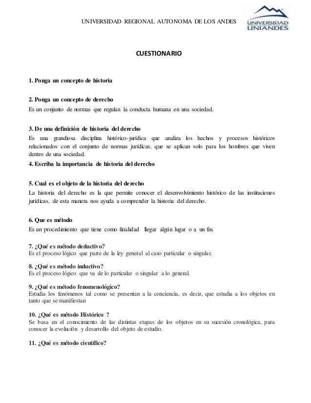UNIVERSIDAD REGIONAL AUTONOMA DE LOS ANDES CUESTIONARIO 1. Ponga un concepto de historia 2. Ponga un concepto de derecho E...