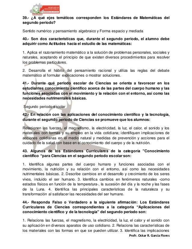 Profr. Oskar R. García Flores 39.- ¿A qué ejes temáticos corresponden los Estándares de Matemáticas del segundo periodo? S...