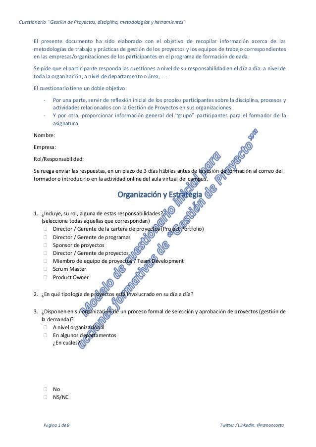 """Cuestionario """"Gestión de Proyectos, disciplina, metodologías y herramientas"""" Página 1 de 8 Twitter / Linkedin: @ramoncosta..."""