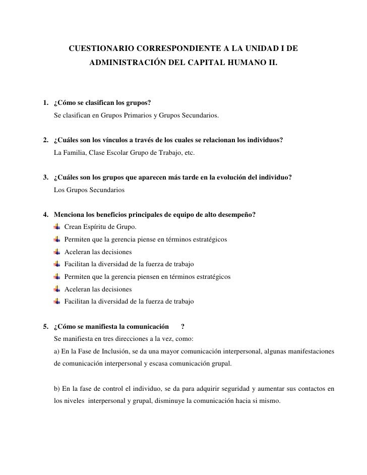 CUESTIONARIO CORRESPONDIENTE A LA UNIDAD I DE ADMINISTRACIÓN DEL CAPITAL HUMANO II.<br />¿Cómo se clasifican los grupos?<b...