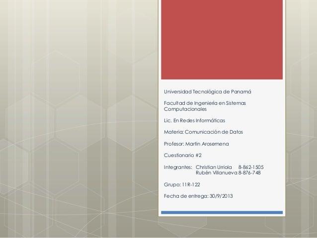 Universidad Tecnológica de Panamá Facultad de Ingeniería en Sistemas Computacionales Lic. En Redes Informáticas Materia: C...