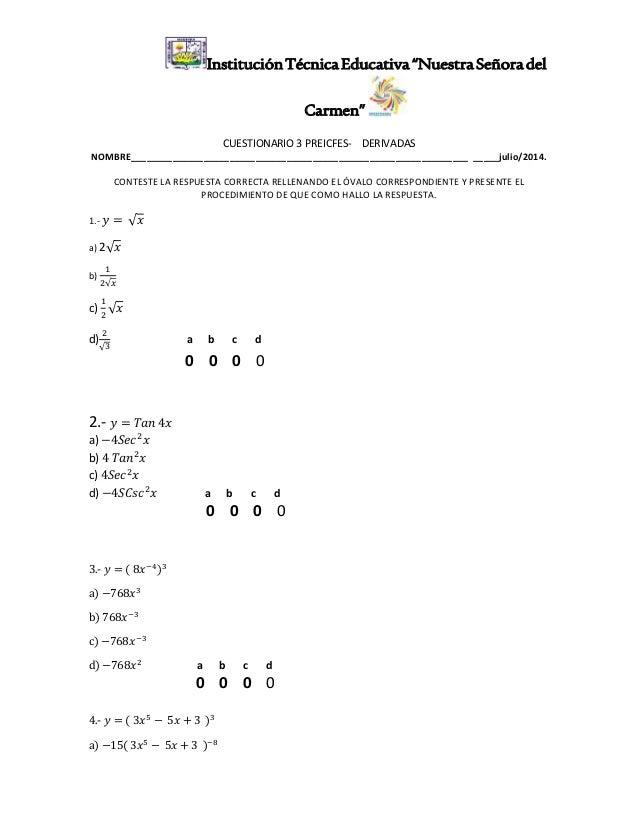 """InstituciónTécnicaEducativa""""NuestraSeñoradel Carmen"""" CUESTIONARIO 3 PREICFES- DERIVADAS NOMBRE____________________________..."""