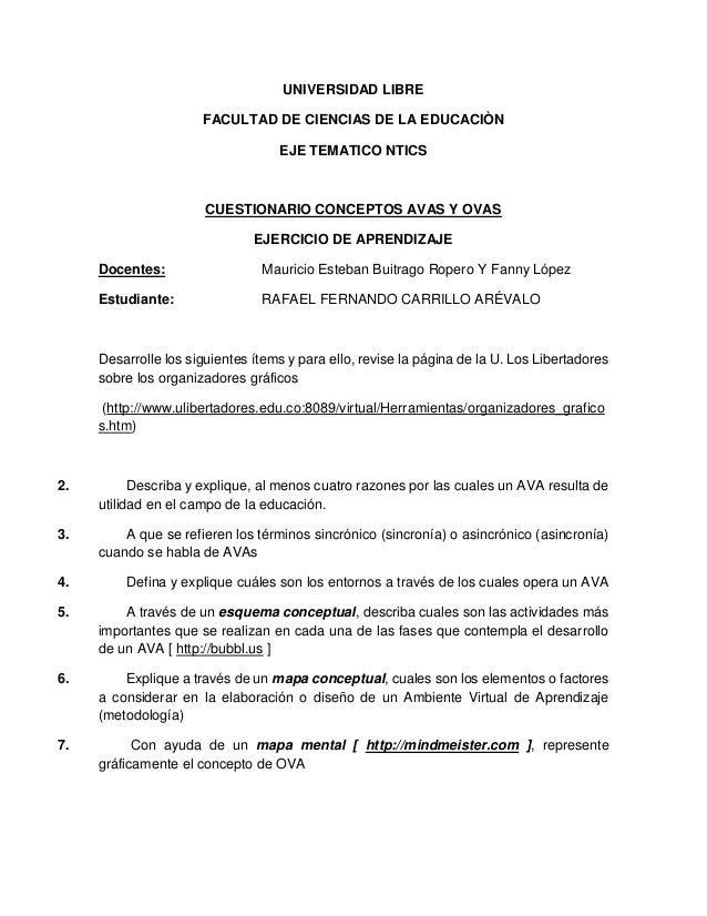 UNIVERSIDAD LIBRE FACULTAD DE CIENCIAS DE LA EDUCACIÒN EJE TEMATICO NTICS CUESTIONARIO CONCEPTOS AVAS Y OVAS EJERCICIO DE ...