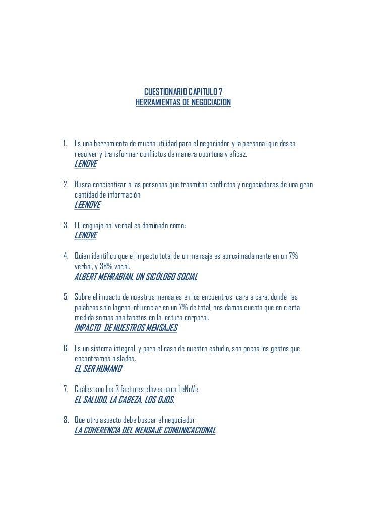 CUESTIONARIO CAPITULO 7                         HERRAMIENTAS DE NEGOCIACION1. Es una herramienta de mucha utilidad para el...