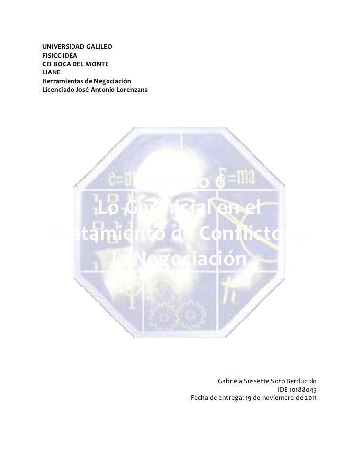 UNIVERSIDAD GALILEOFISICC-IDEACEI BOCA DEL MONTELIANEHerramientas de NegociaciónLicenciado José Antonio Lorenzana         ...