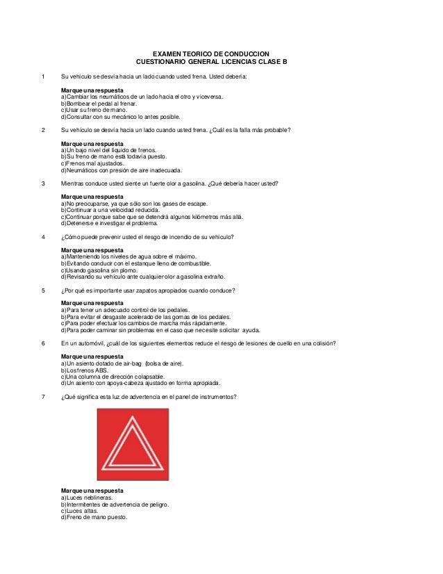 EXAMEN TEORICO DE CONDUCCION                                 CUESTIONARIO GENERAL LICENCIAS CLASE B1   Su vehículo se desv...