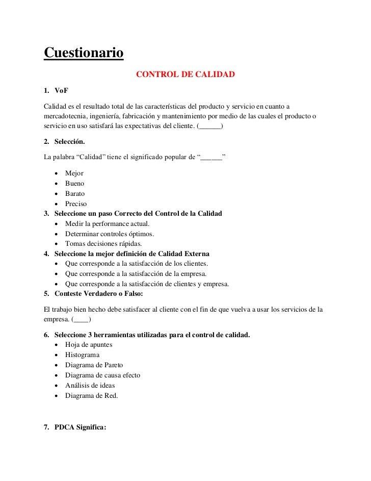 Cuestionario                                 CONTROL DE CALIDAD1. VoFCalidad es el resultado total de las características ...