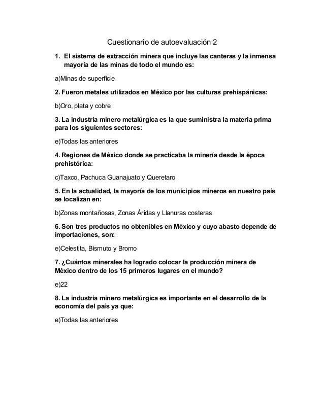 Cuestionario de autoevaluación 21. El sistema de extracción minera que incluye las canteras y la inmensa   mayoría de las ...