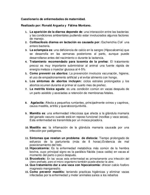 Cuestionario de enfermedades de maternidad. Realizado por: Ronald Argueta y Fátima Montano. 1. La aparición de la diarrea ...