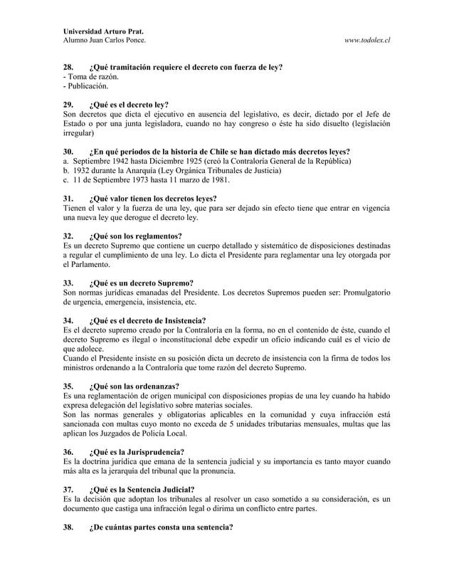 Universidad Arturo Prat. Alumno Juan Carlos Ponce. www.todolex.cl 28. ¿Qué tramitación requiere el decreto con fuerza de l...