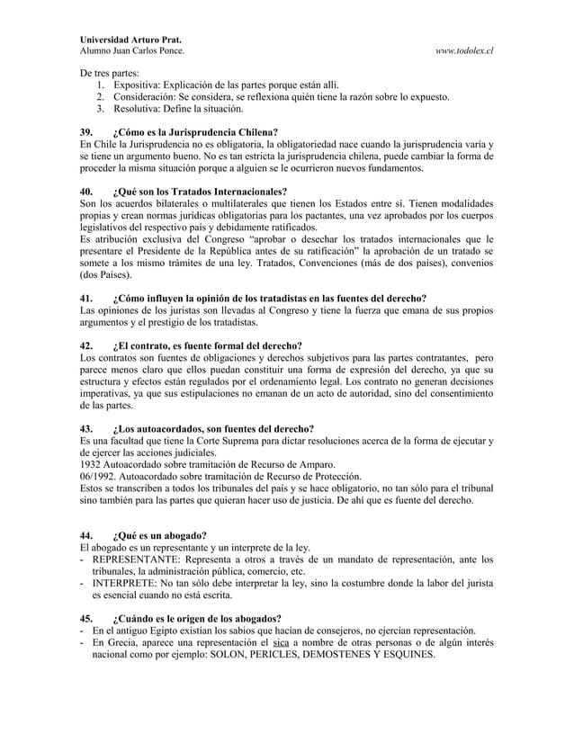 Universidad Arturo Prat. Alumno Juan Carlos Ponce. www.todolex.cl De tres partes: 1. Expositiva: Explicación de las partes...
