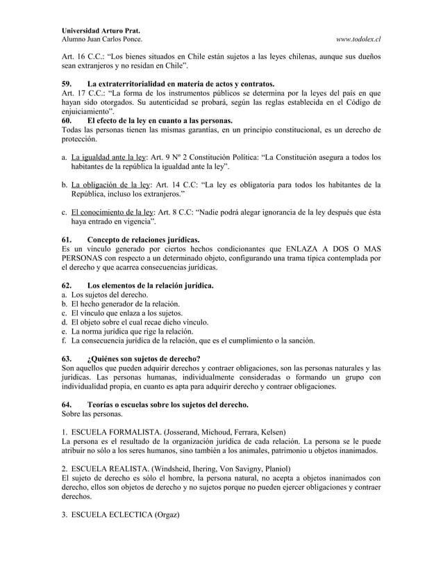 """Universidad Arturo Prat. Alumno Juan Carlos Ponce. www.todolex.cl Art. 16 C.C.: """"Los bienes situados en Chile están sujeto..."""