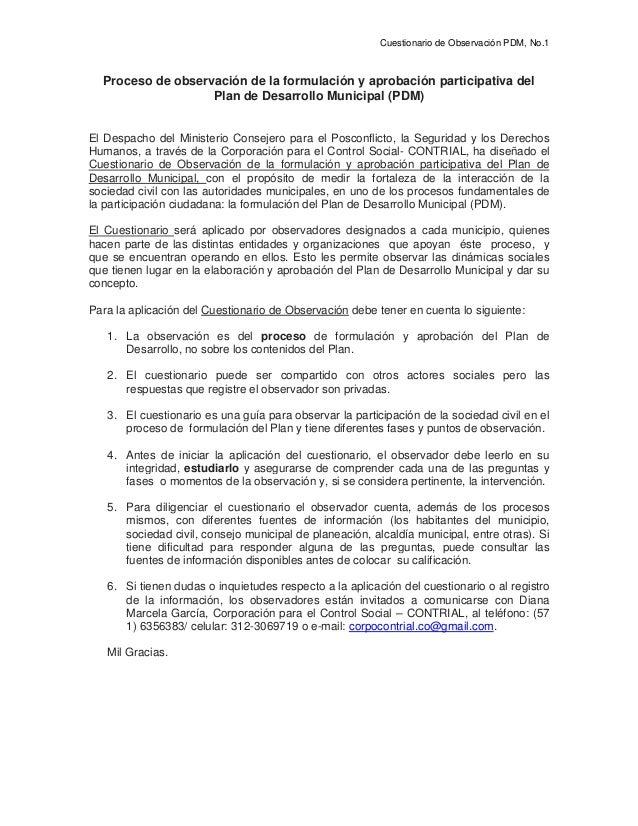 Cuestionario de Observación PDM, No.1 Proceso de observación de la formulación y aprobación participativa del Plan de Desa...