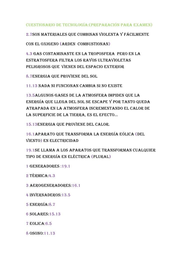 Cuestionario de tecnología:(preparación para examen)2.7son materiales que combinan violenta y fácilmenteCon el oxigeno (ar...
