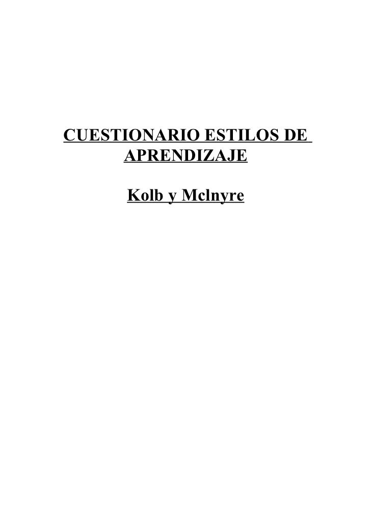 CUESTIONARIO ESTILOS DE     APRENDIZAJE     Kolb y Mclnyre